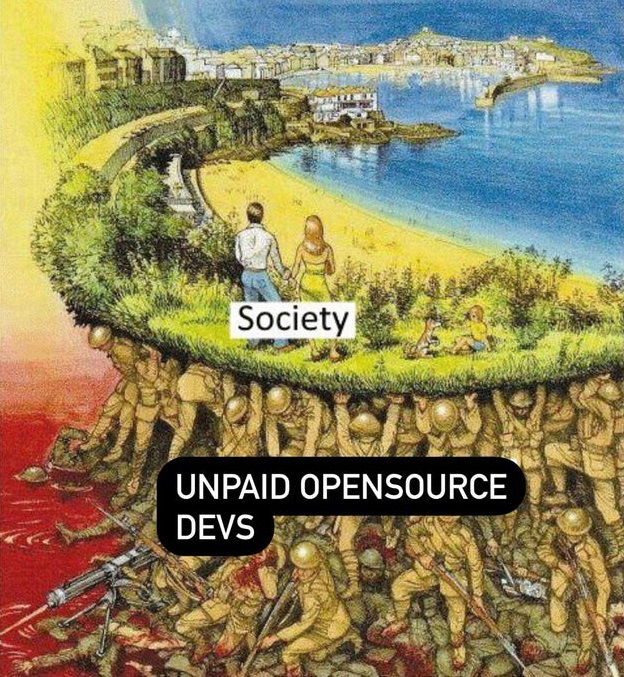 Meme - unpaid opensource developers